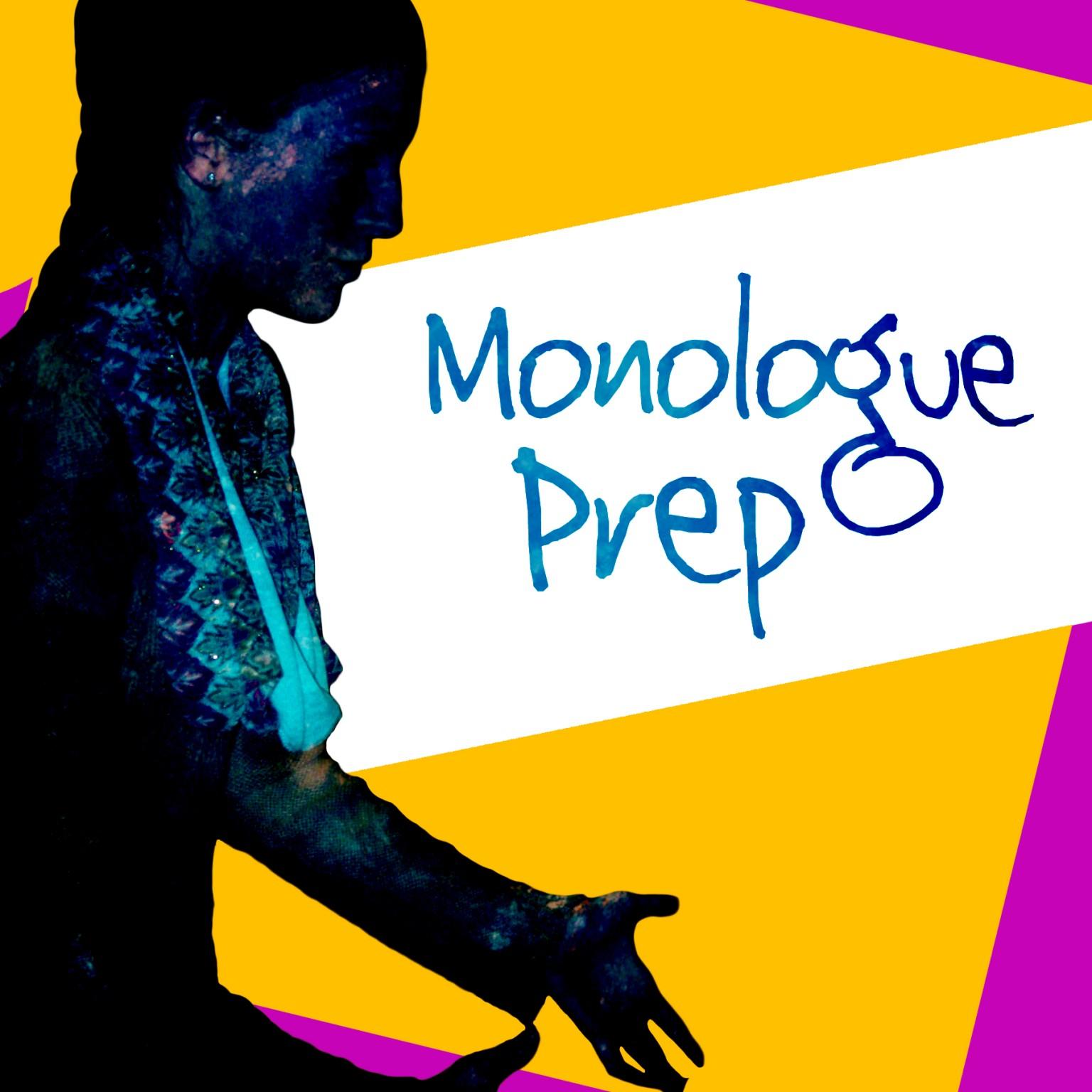 10 Monologue Prep