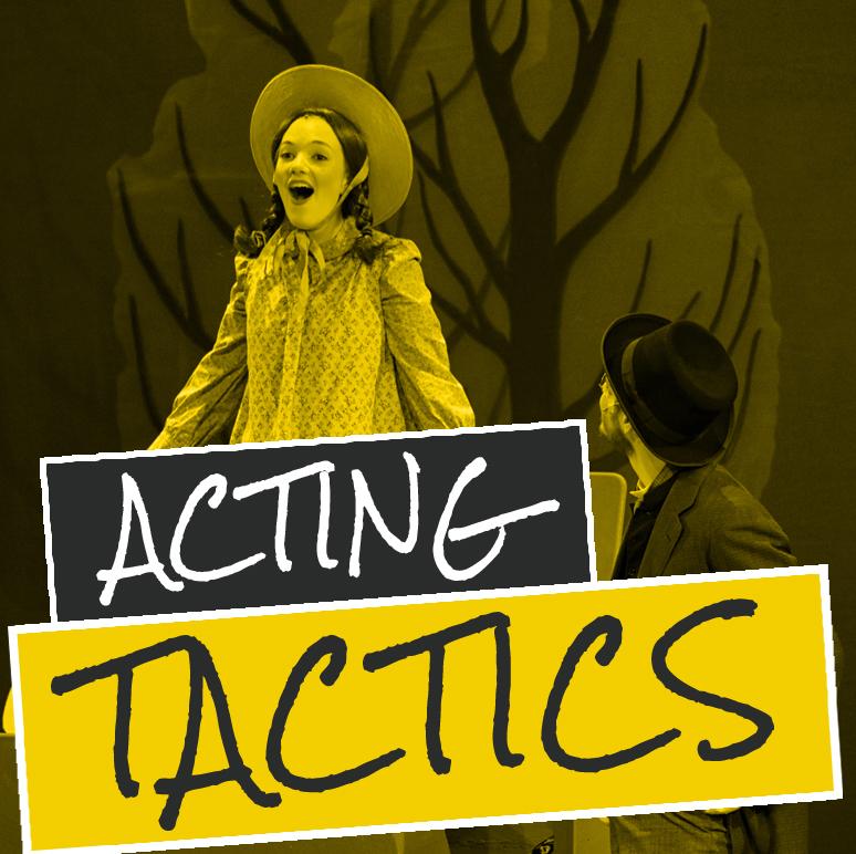 4 Acting Tactics
