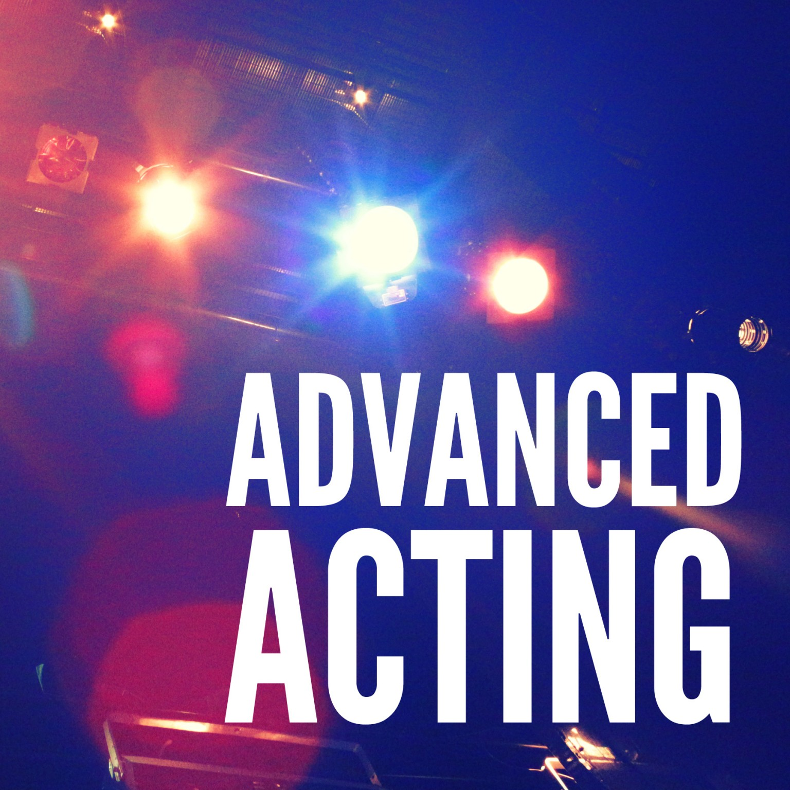 6 Advanced Acting