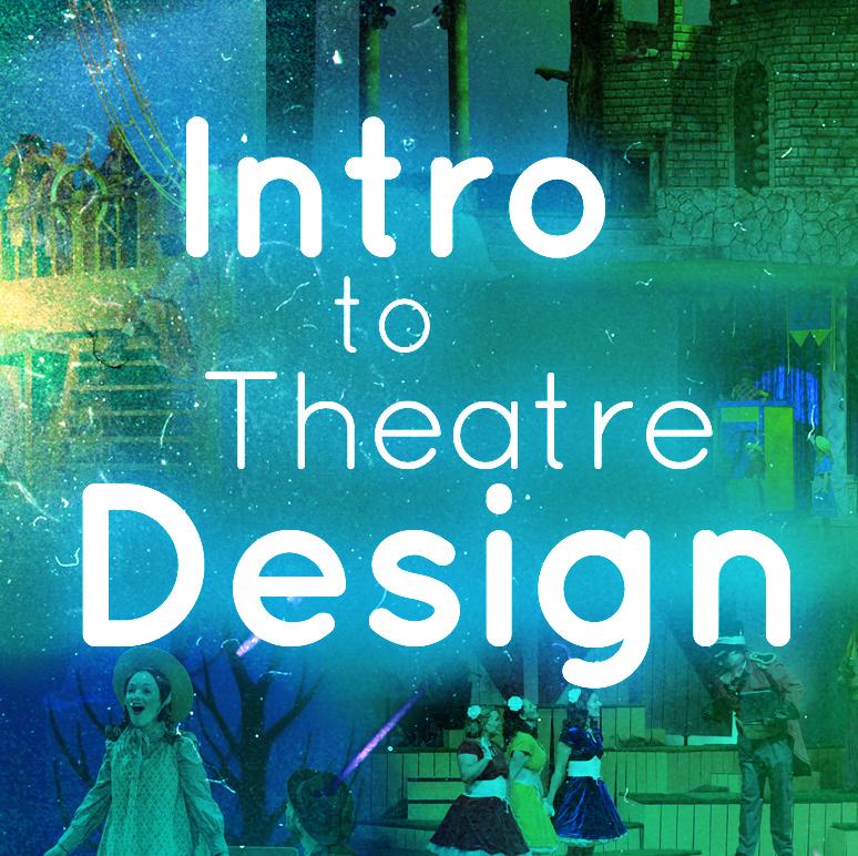 7 Intro to Theatre Design