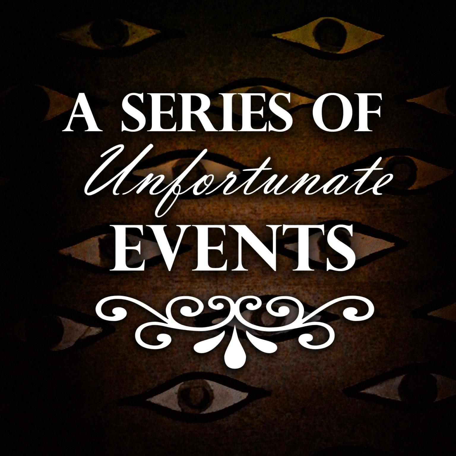 7 Unfortunate Events