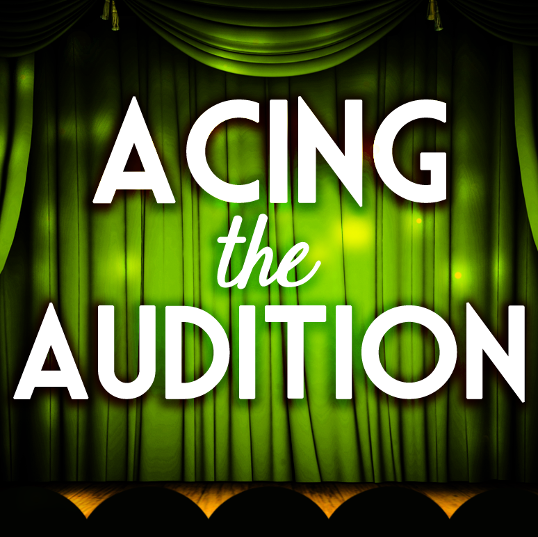Acing the Audition
