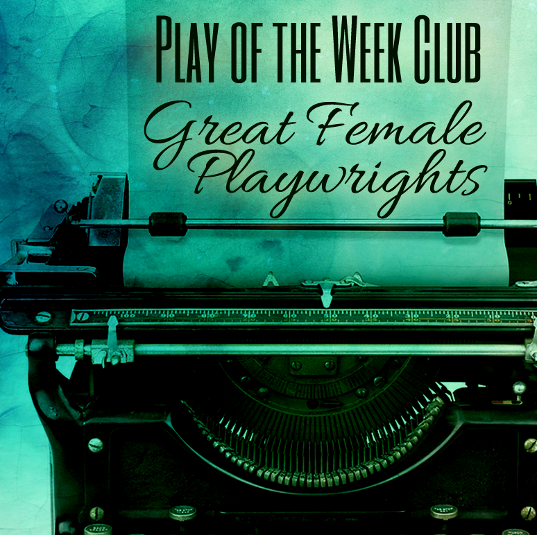 Great Female Playwrights