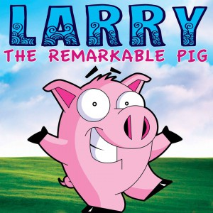 Larry the Remarkable Pig