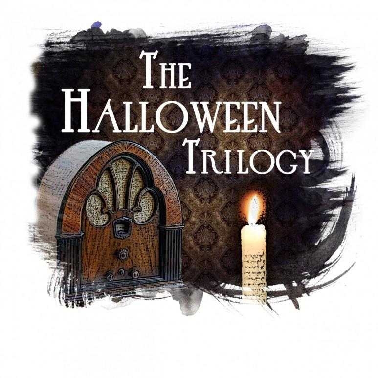 HALLOWEEN TRILOGY (Radio)