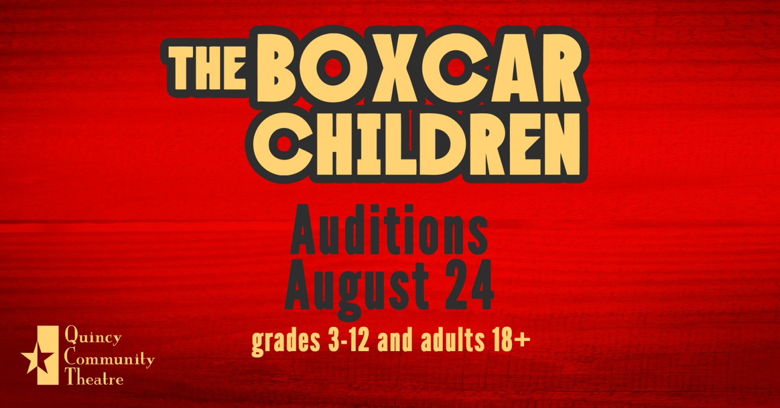 Auditions now open for THE BOXCAR CHILDREN | Quincy